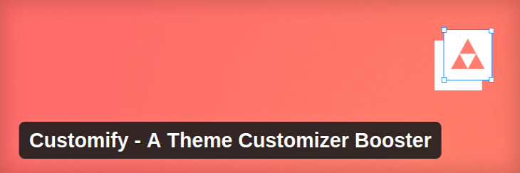 Customify – A Theme Customizer Booster